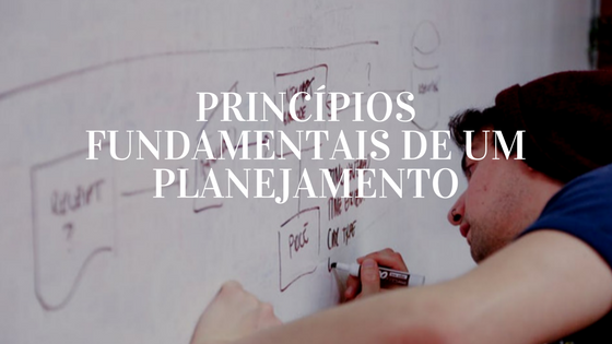 principios-fundamentais-de-um-planejamento
